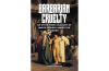 Barbarian Cruelty: An Eye-Witness Account of White Slavery under the Moors