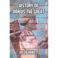 History of Darius the Great