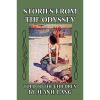 Stories from the Odyssey Told to the Children