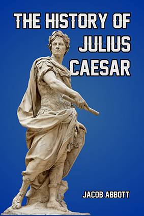 The-Historyof-Julius-Ceaser-frontcover425
