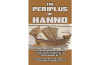 The Periplus of Hanno: A Voyage of Discovery down the West African Coast, by a Carthaginian  Admiral of the Fifth Century BC.