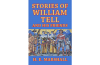 Stories of William Tell and His Friends Told to the Children