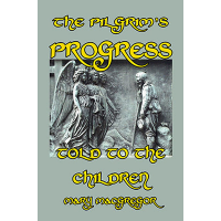 The Pilgrim's Progress Told to the Children