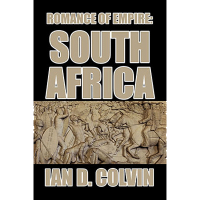 Romance of Empire: South Africa