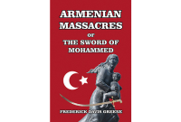 Armenian Massacres, or the Sword of Mohammed